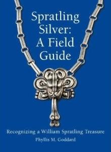 Spratling Silver: A Field Guide Book